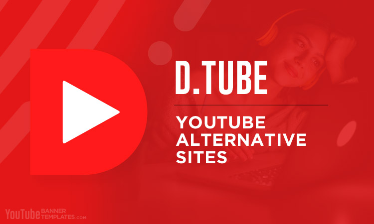 Dtube YouTube Alternative Sites