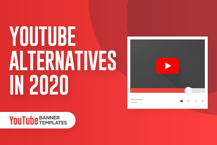 YouTube Alternative Sites 2020