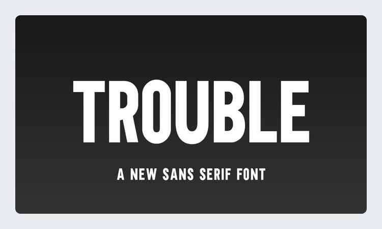 Trouble Free Sans Serif Font