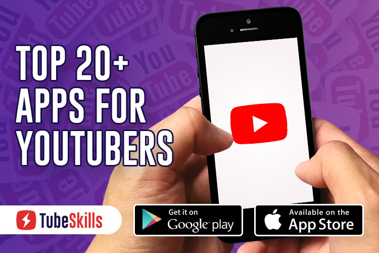 Android and iPhone Apps for YouTubers