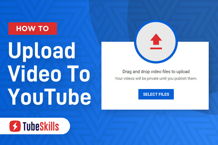 How to Upload Video to YouTube