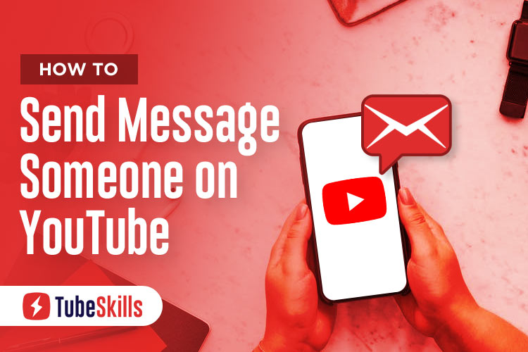How to Send Message Someone on YouTube